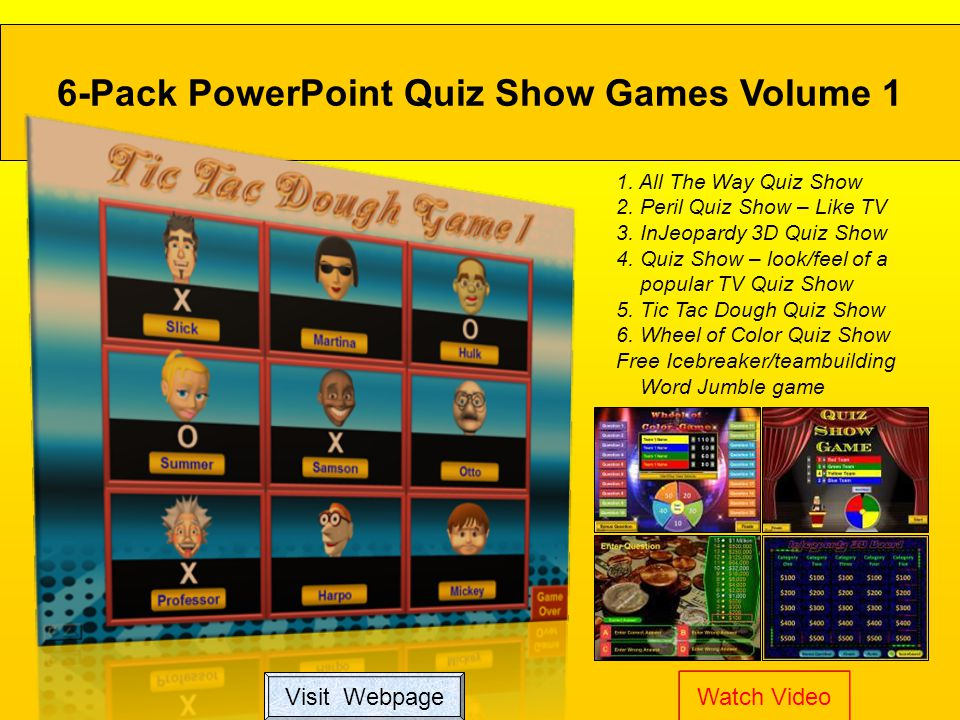 1.All The Way Quiz Show 2. Peril Quiz Show – Like TV 3.
