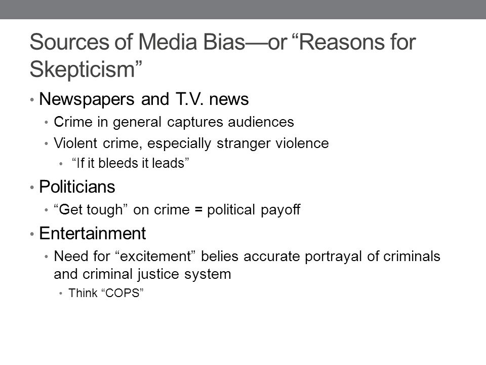 Sources of Media Biasor Reasons for Skepticism Newspapers and T.V.