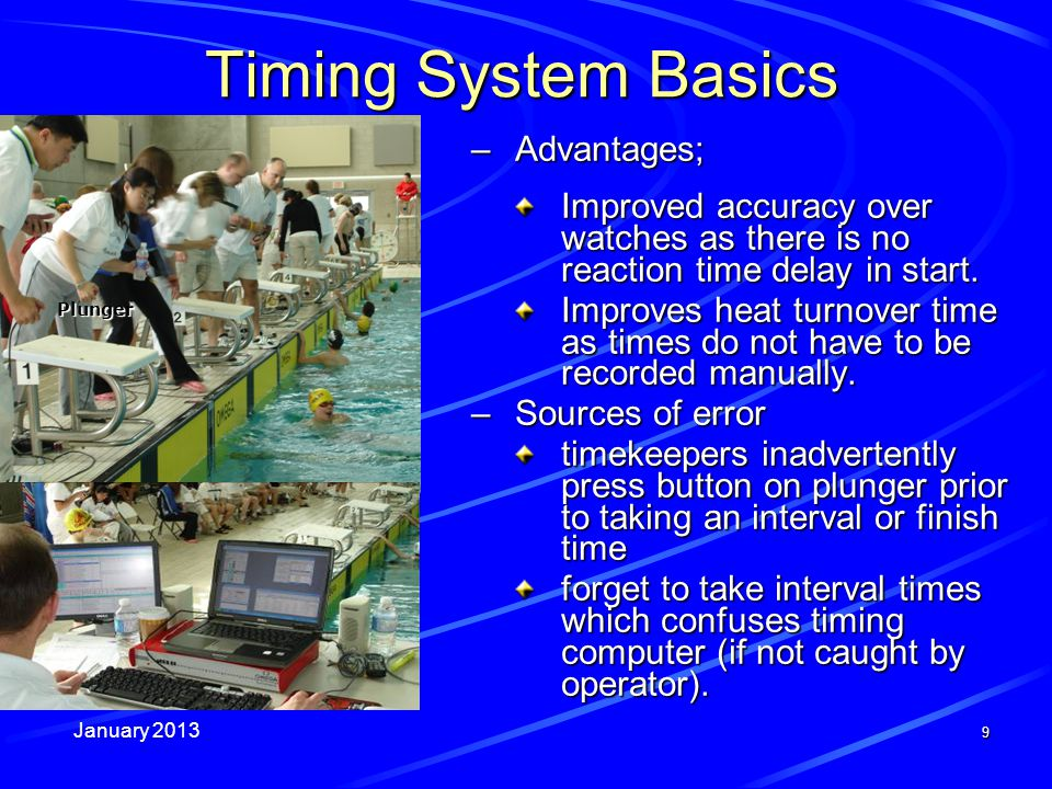January 2013 10 Timing System Basics (cont) Automatic system using timing pads.