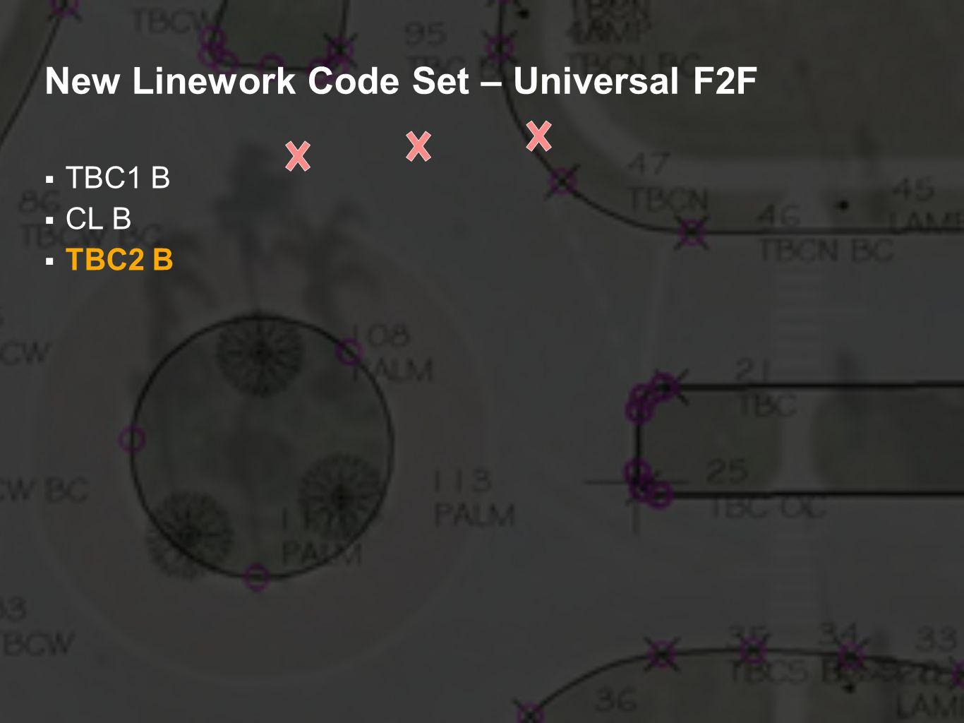 New Linework Code Set – Universal F2F TBC1 B CL B TBC2 B