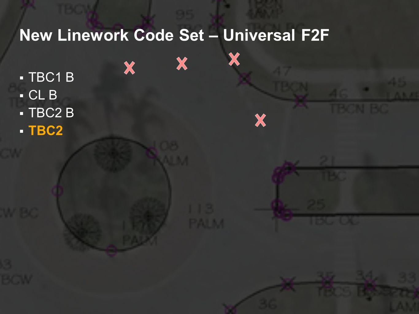 New Linework Code Set – Universal F2F TBC1 B CL B TBC2 B TBC2