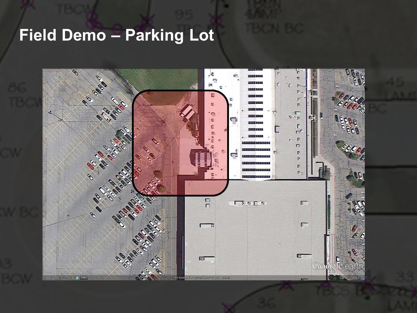 Field Demo – Parking Lot