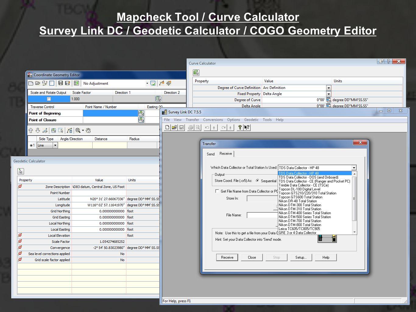 Mapcheck Tool / Curve Calculator Survey Link DC / Geodetic Calculator / COGO Geometry Editor