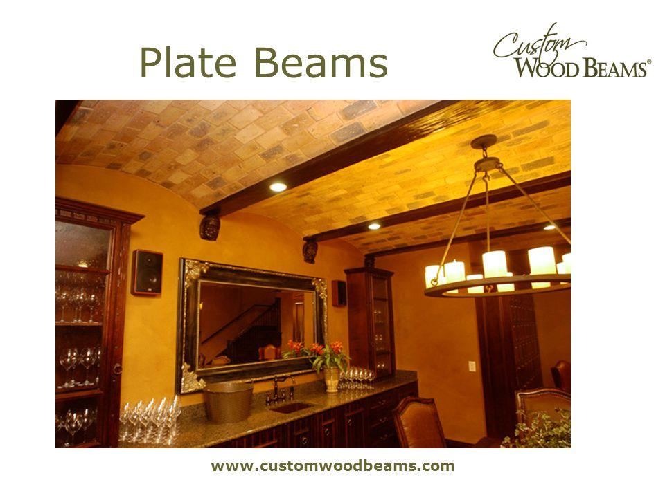 www.customwoodbeams.com Plate Beams