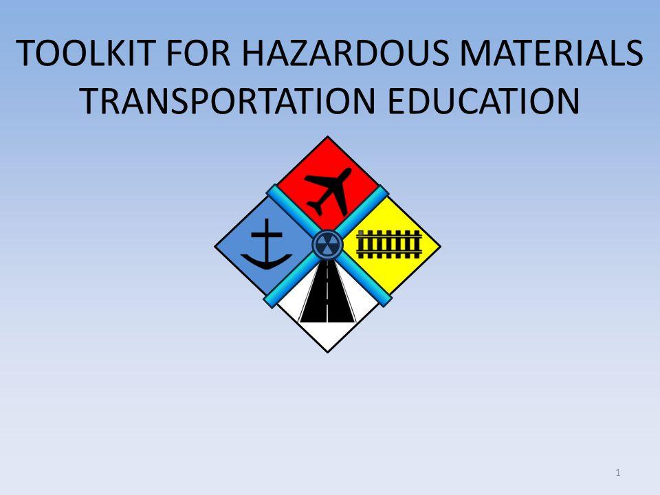 TOOLKIT FOR HAZARDOUS MATERIALS TRANSPORTATION EDUCATION 1
