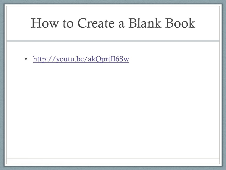 How to Create a Blank Book