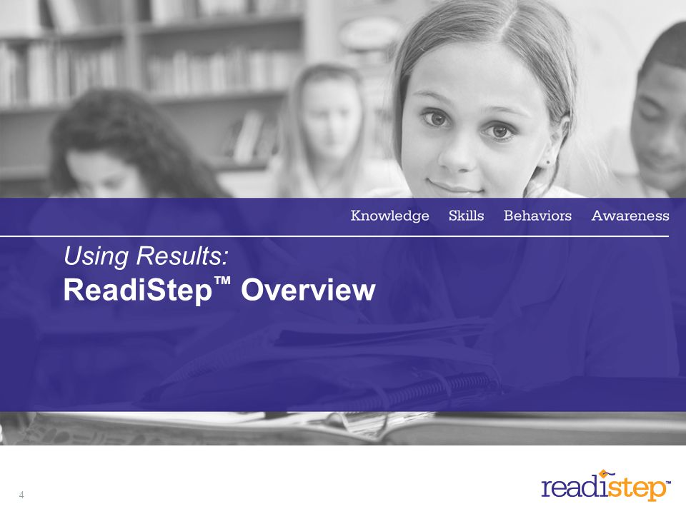 4 Using Results: ReadiStep Overview