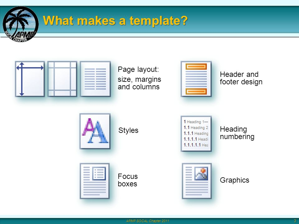 APMP SOCAL Chapter 2011 What makes a template.