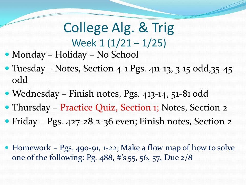 College Alg.& Trig Week 2 (1/28 – 2/1) Monday –Pg.