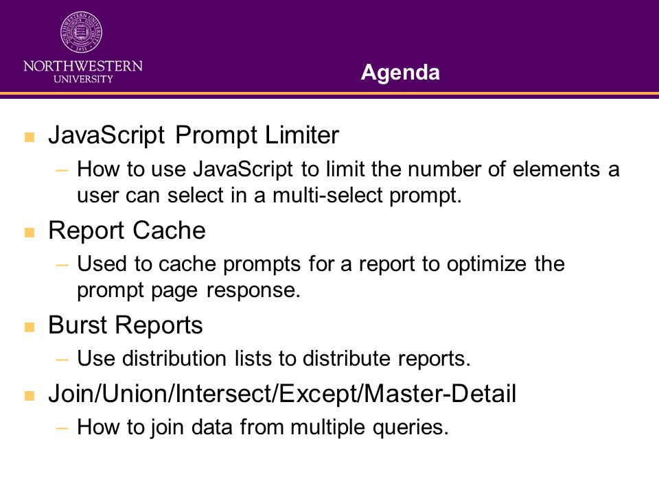 Agenda JavaScript Prompt Limiter –How to use JavaScript to limit the number of elements a user can select in a multi-select prompt.