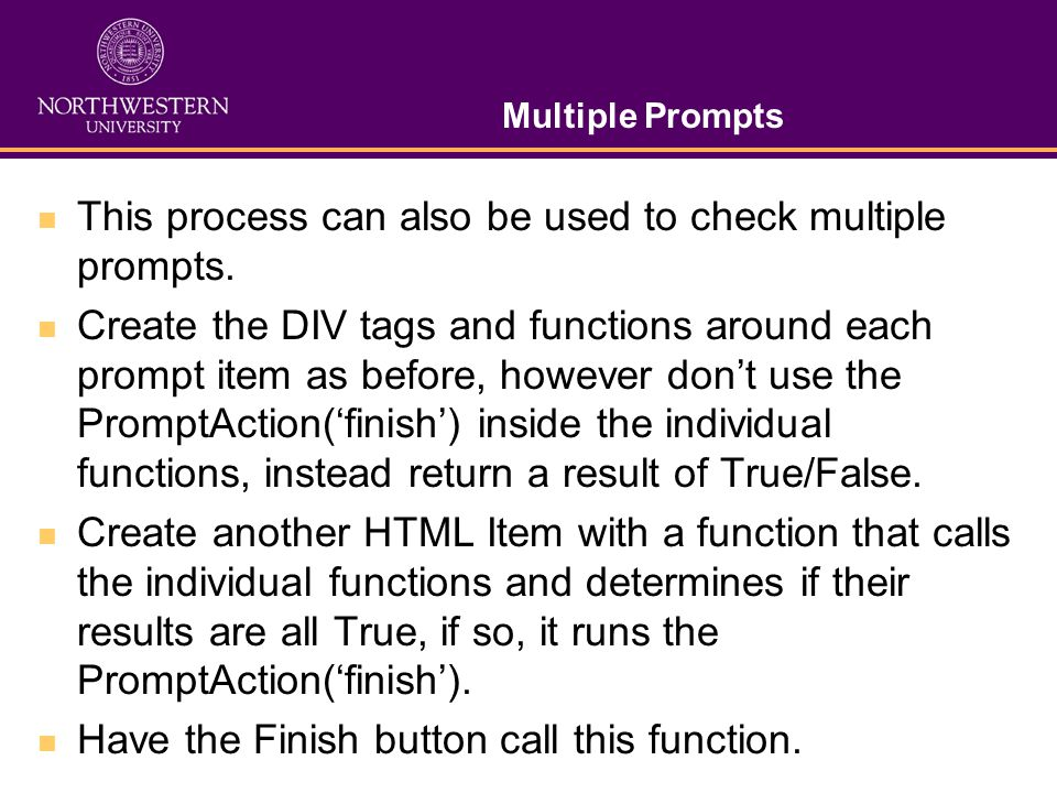 Multiple Prompts This process can also be used to check multiple prompts.