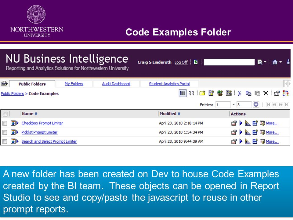 Code Examples Folder A new folder has been created on Dev to house Code Examples created by the BI team.