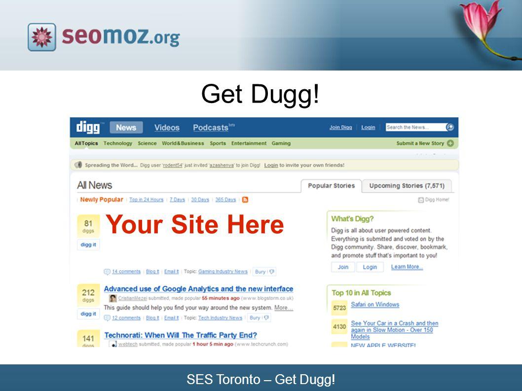 SES Toronto – Get Dugg! Get Dugg! Your Site Here