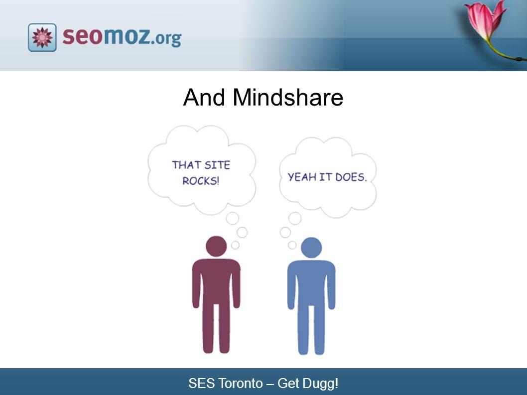SES Toronto – Get Dugg! And Mindshare