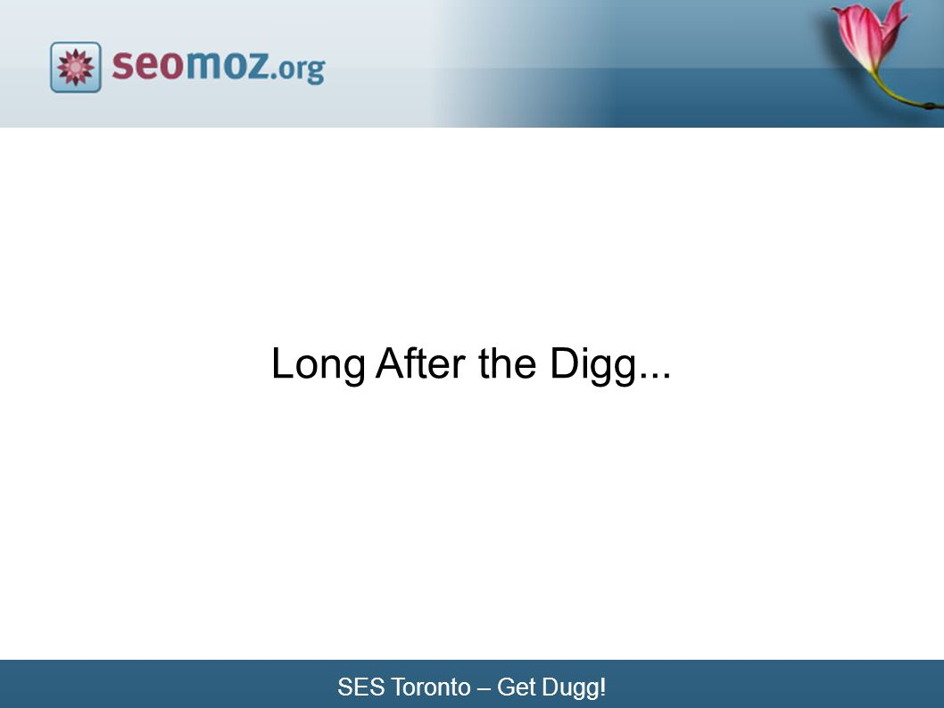 SES Toronto – Get Dugg! Long After the Digg...