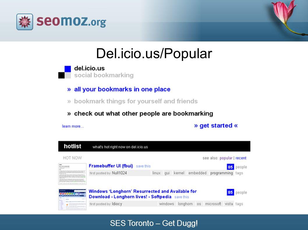 SES Toronto – Get Dugg! Del.icio.us/Popular