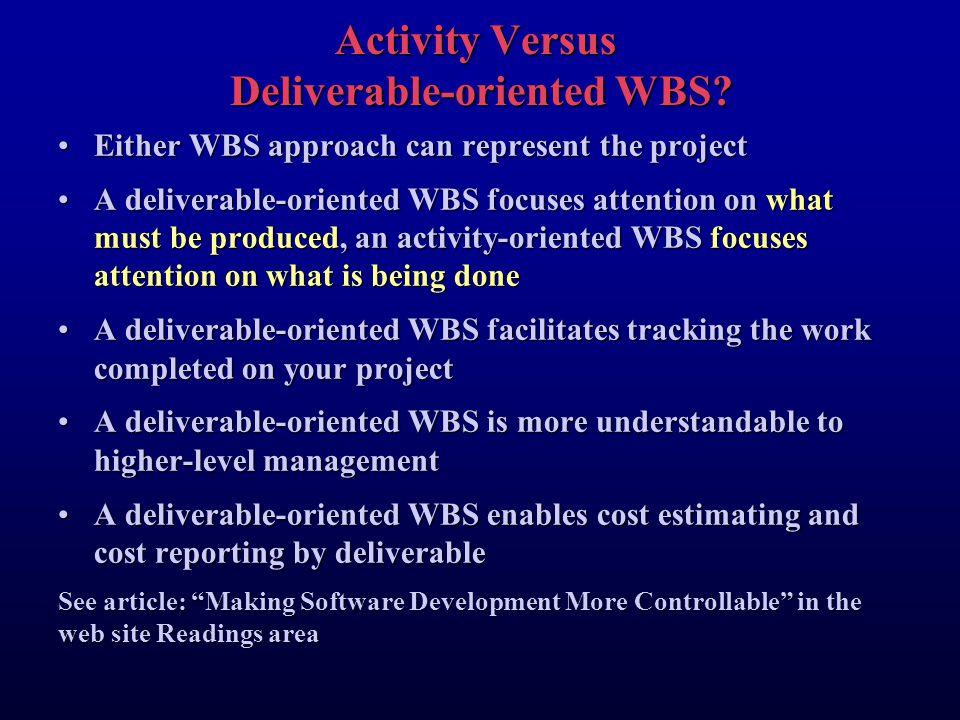 Activity Versus Deliverable-oriented WBS.