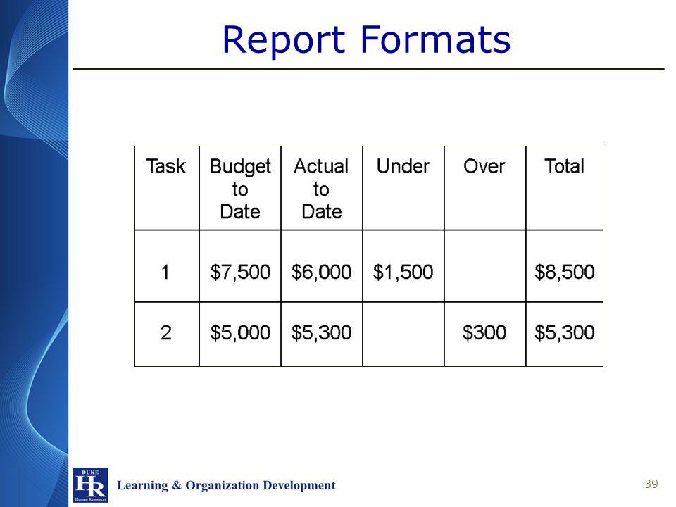 Report Formats 39