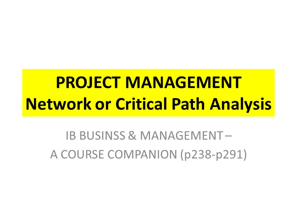 Network or Critical Path Analysis Network or Critical path analysis was designed to help project managers plan complex projects that have multiple interrelated tasks.