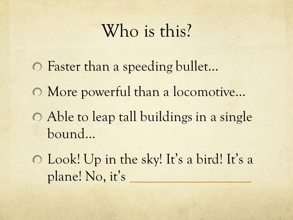 Try it! Finish the phrase: As tall as _____________