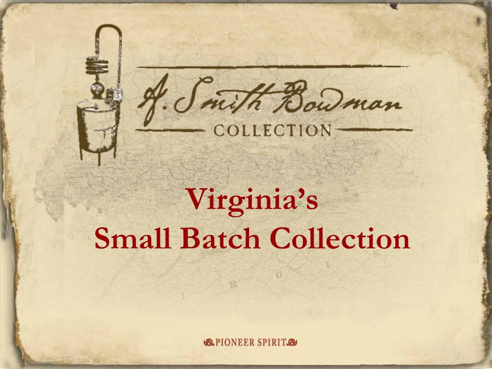 Virginias Small Batch Collection