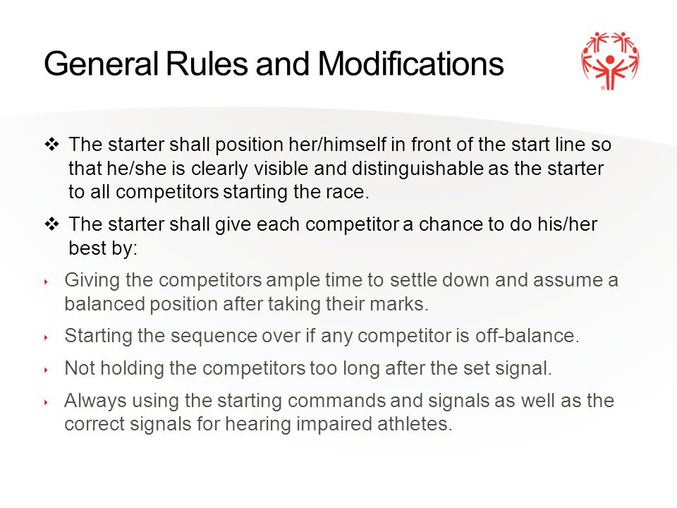 General Rules and Modifications Skaters making two false starts shall be disqualified.