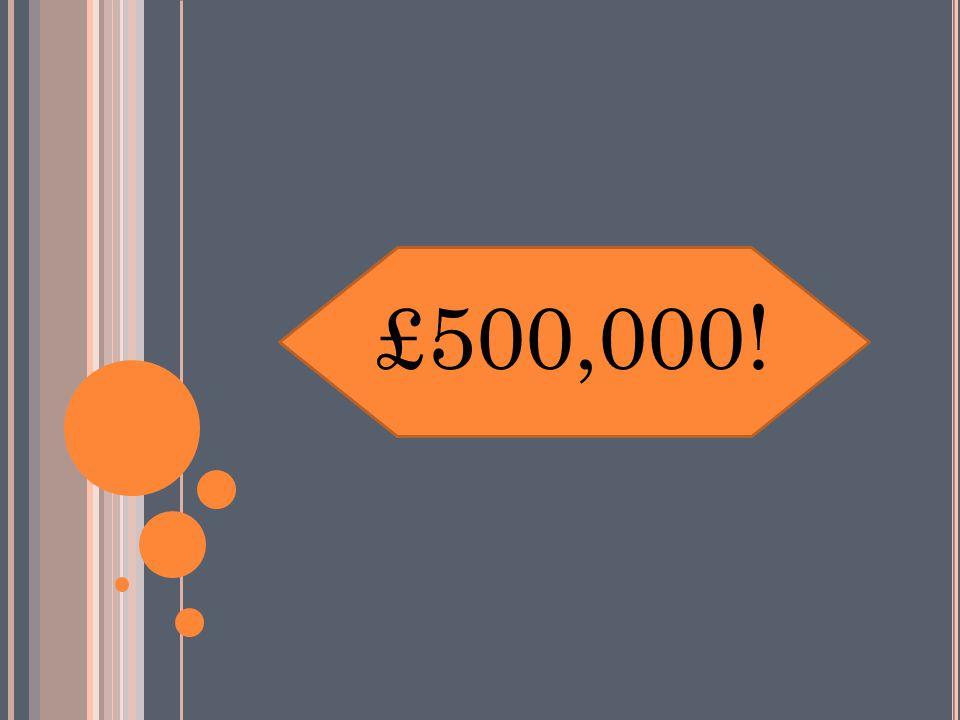 £500,000!