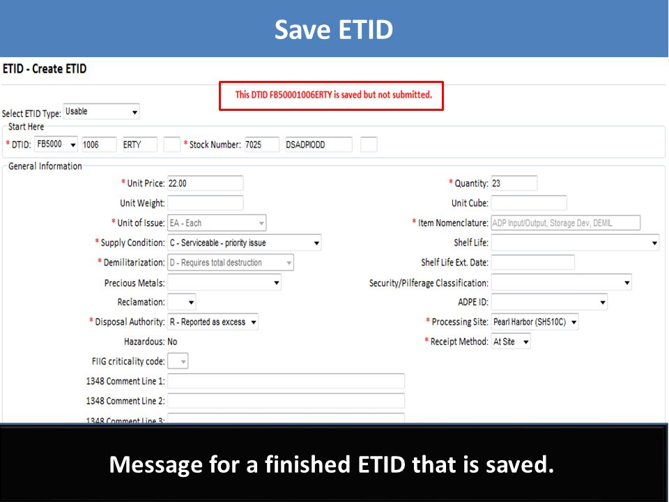 Message for a saved but unfinished ETID. This ETID can be completed later and submitted. Save ETID