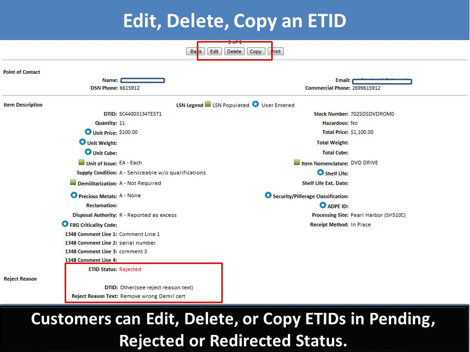 Customers can Edit, Delete, or Copy ETIDs in Pending, Rejected or Redirected Status. Edit, Delete, Copy an ETID
