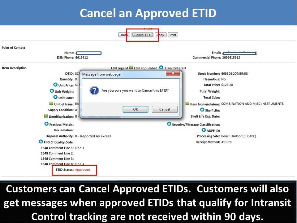Customers can Cancel Approved ETIDs. Customers will also get messages when approved ETIDs that qualify for Intransit Control tracking are not received