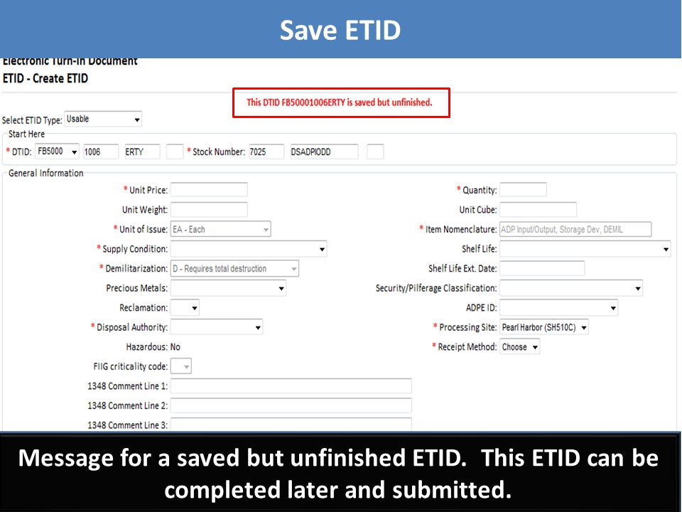 To finish or submit a saved ETID, select the desired ETID. Finishing a Saved ETID