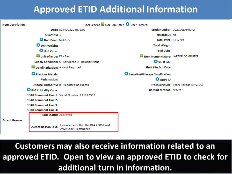Customers may also receive information related to an approved ETID. Open to view an approved ETID to check for additional turn in information. Approve
