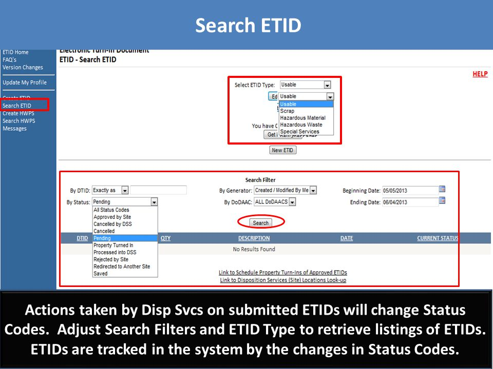 Search ETID A listing of ETIDs will be generated based on the filter criteria selected.