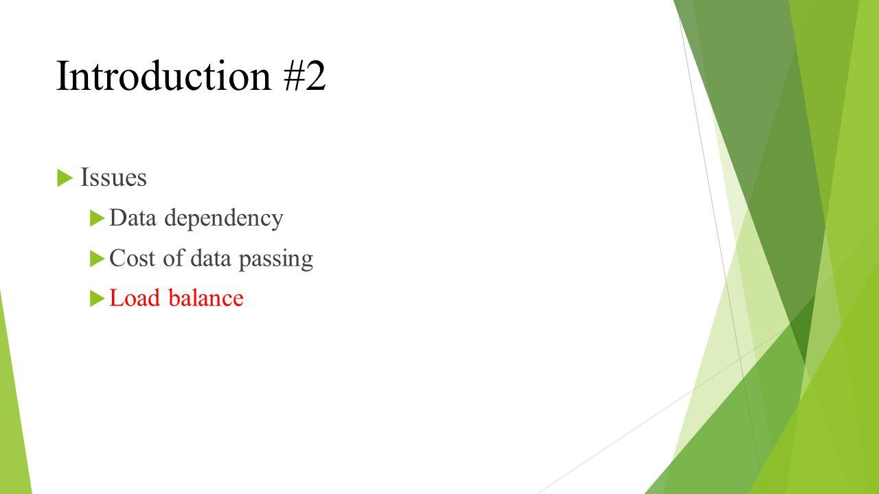 Introduction #3 Cloud computation Data segmentation Computing capacity
