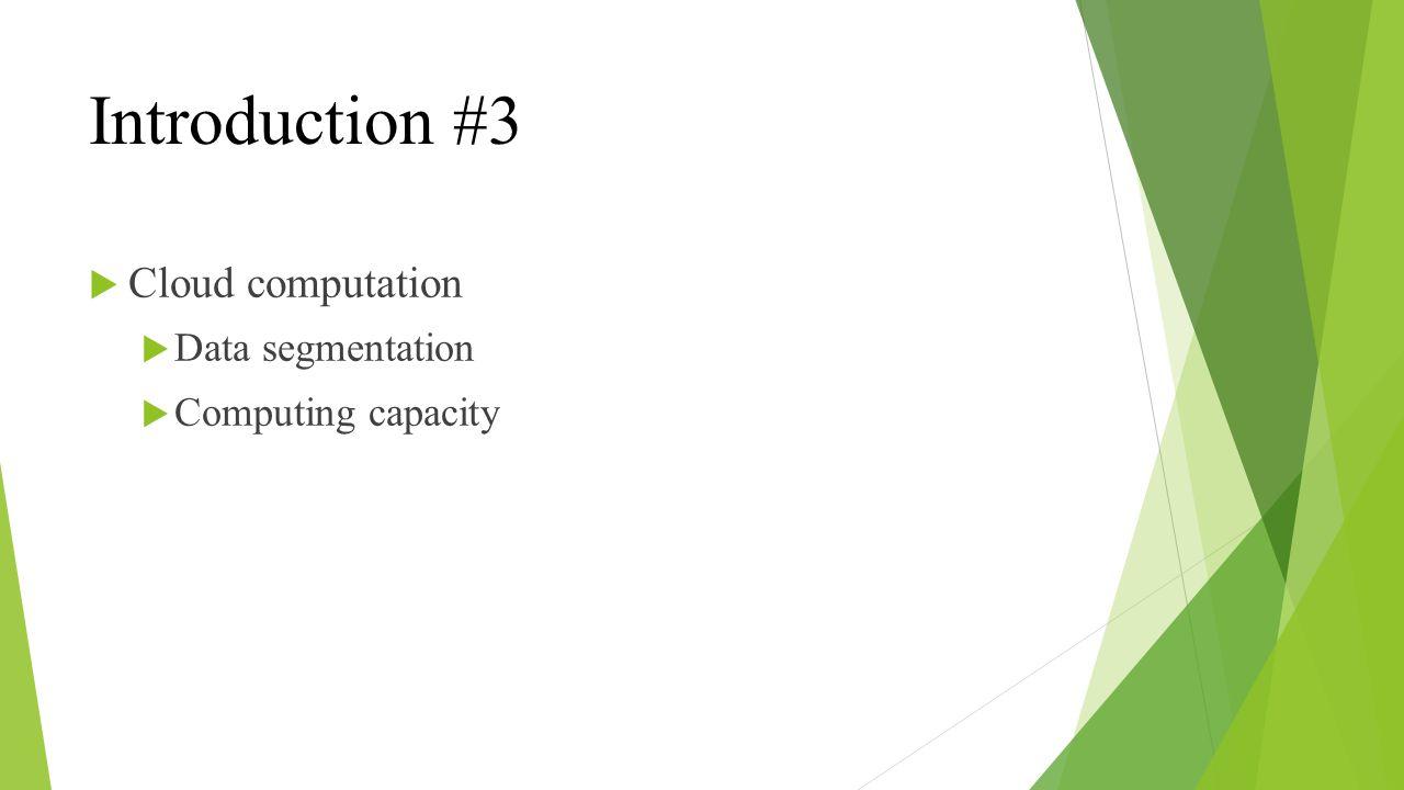 Proposed method #1 The framework includes three modules Task pre-analysis Adaptive threshold segmentation Minimal finish time