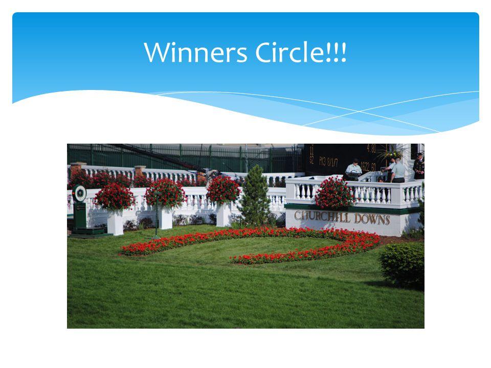 Winners Circle!!!