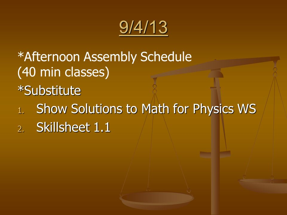9/19/13 *Substitute 1. Physics Pre-Test