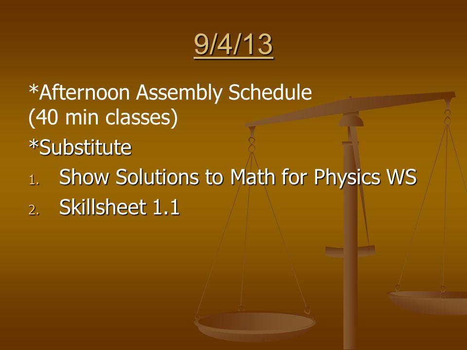 10/3/13 1. Correct Skillsheet 3.3B 2. Start Chapter 3 Review