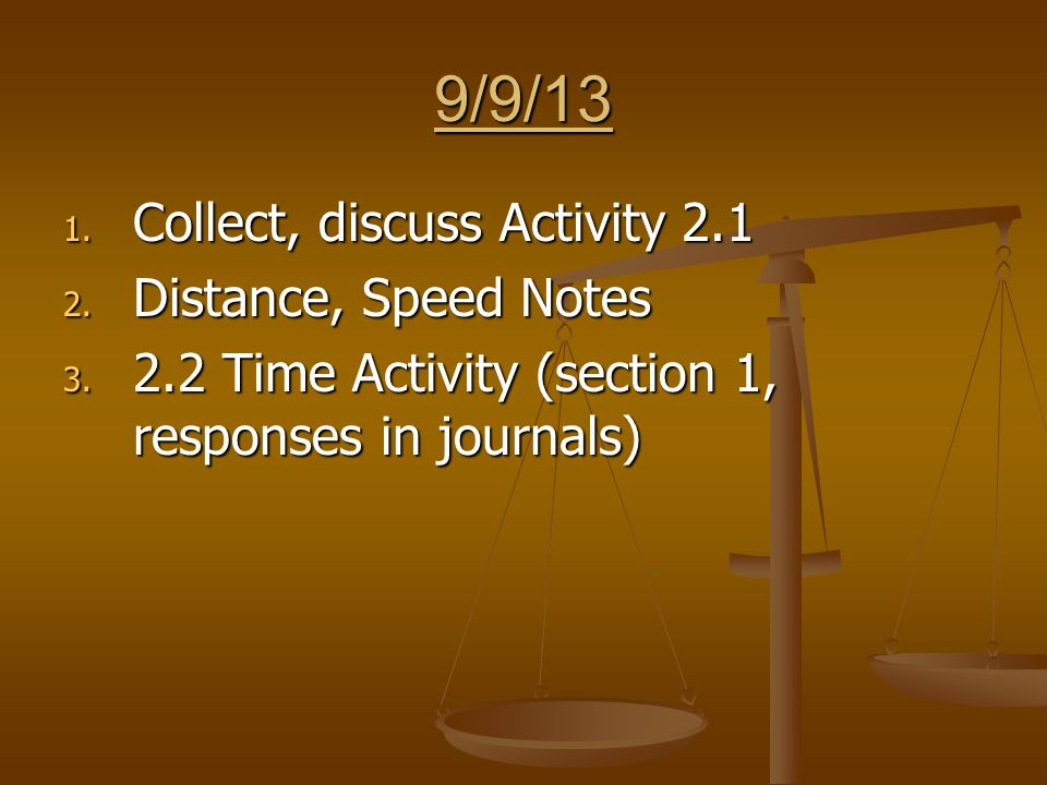 11/6/13 1. Activity 5.2 (observations for #2, responses, measurements for #3)