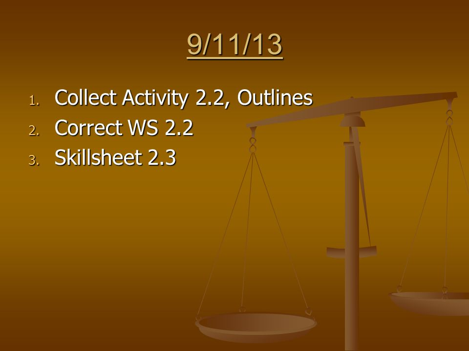 9/26/13 1. Correct Skillsheet 3.2 2. Continue 3.2 (graphing, testing predictions)
