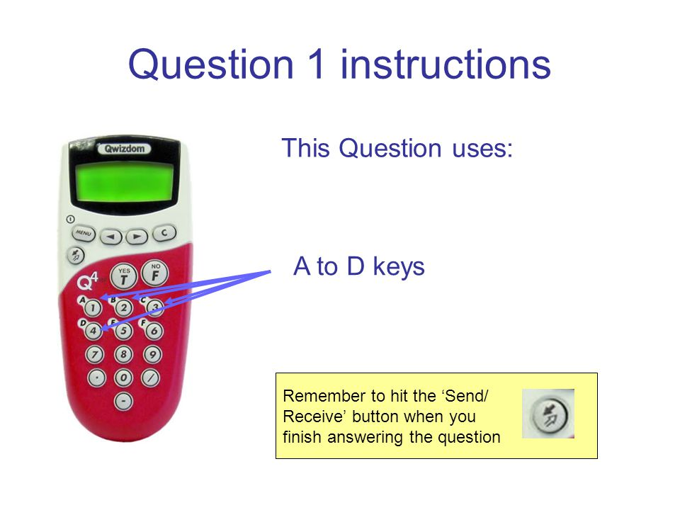 Remember to hit the Send/ Receive button when you finish answering the question Question 5 instructions This Question uses: A to F keys