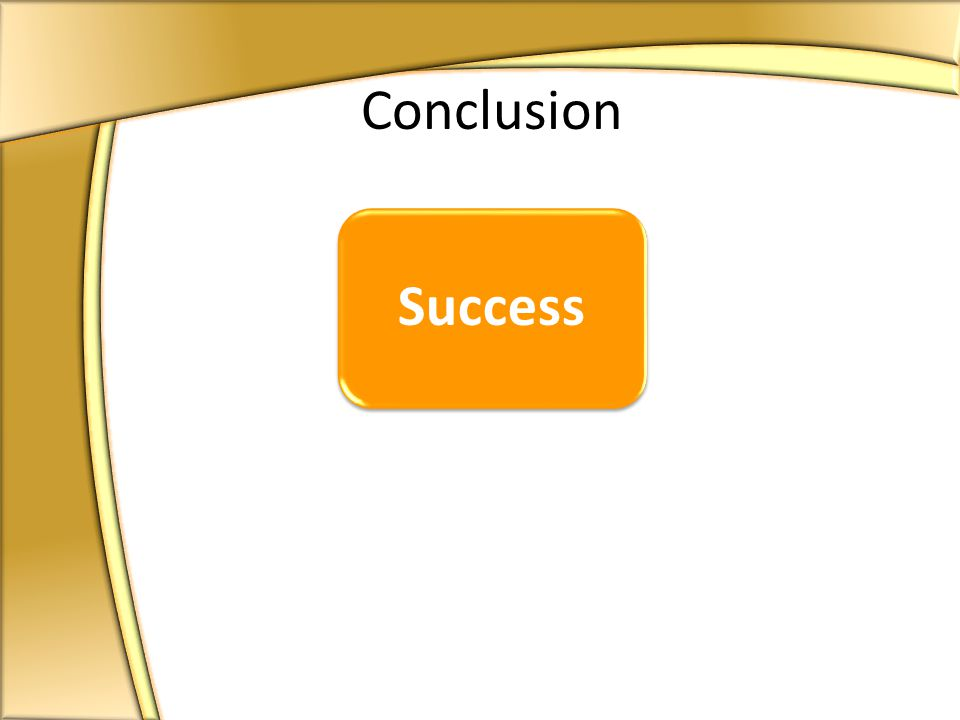 Success Conclusion