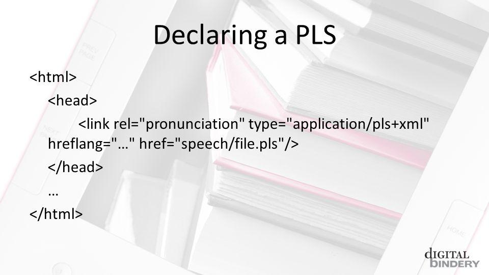 Declaring a PLS …