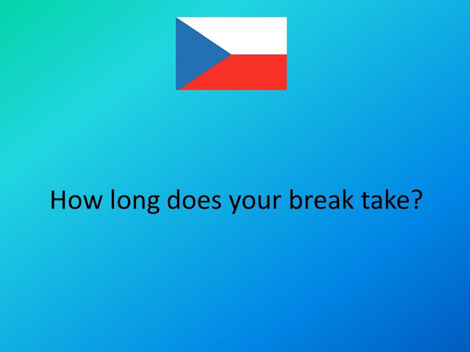 The Czech Republic has got a 10 – minutes break between Iessons.