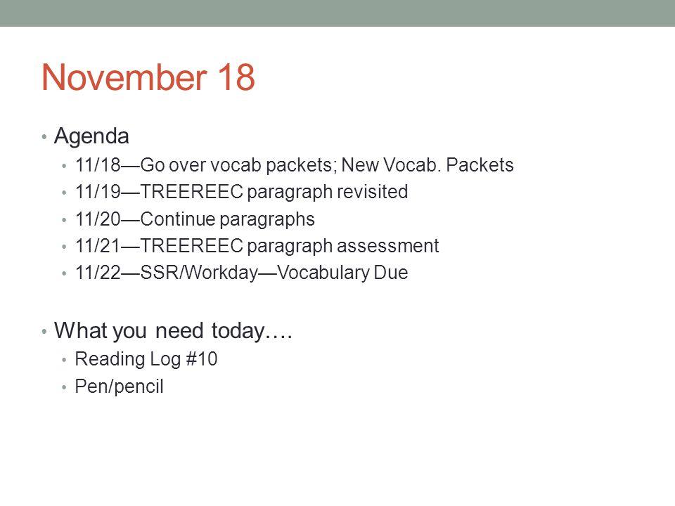November 18 Agenda 11/18Go over vocab packets; New Vocab.