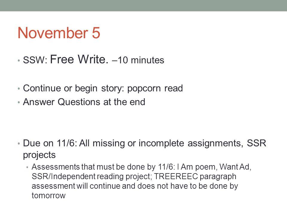 November 5 SSW: Free Write.