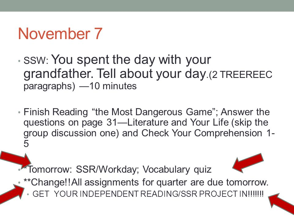 November 7 SSW: You spent the day with your grandfather.