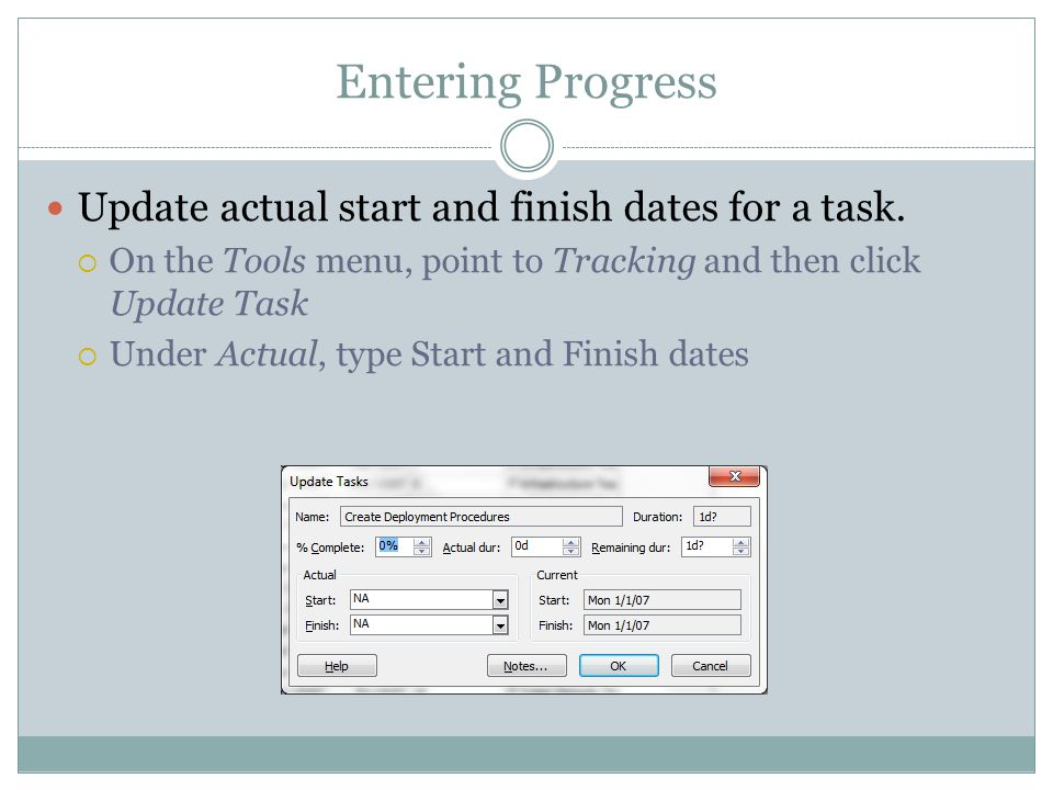 Entering Progress Update actual start and finish dates for a task.