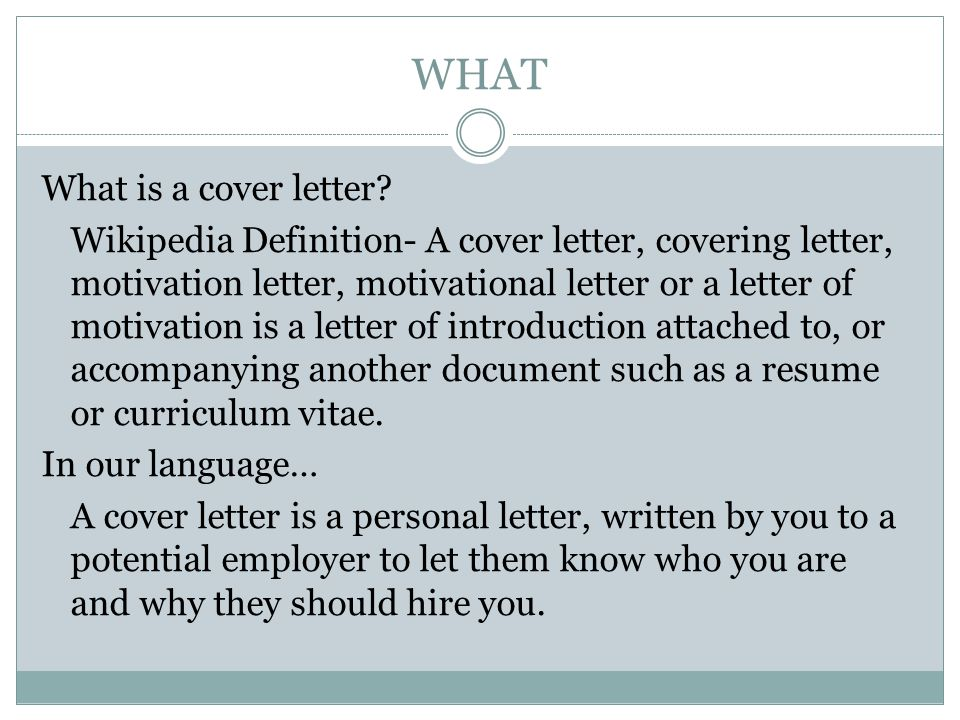 WHY Why should you write a cover letter.