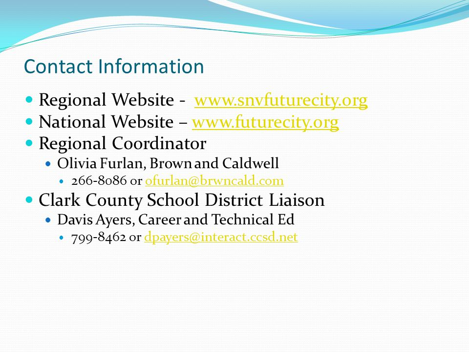 Contact Information Regional Website - www.snvfuturecity.orgwww.snvfuturecity.org National Website – www.futurecity.orgwww.futurecity.org Regional Coo